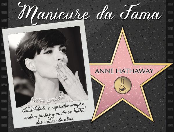 manicure-fama-anne-hathaway