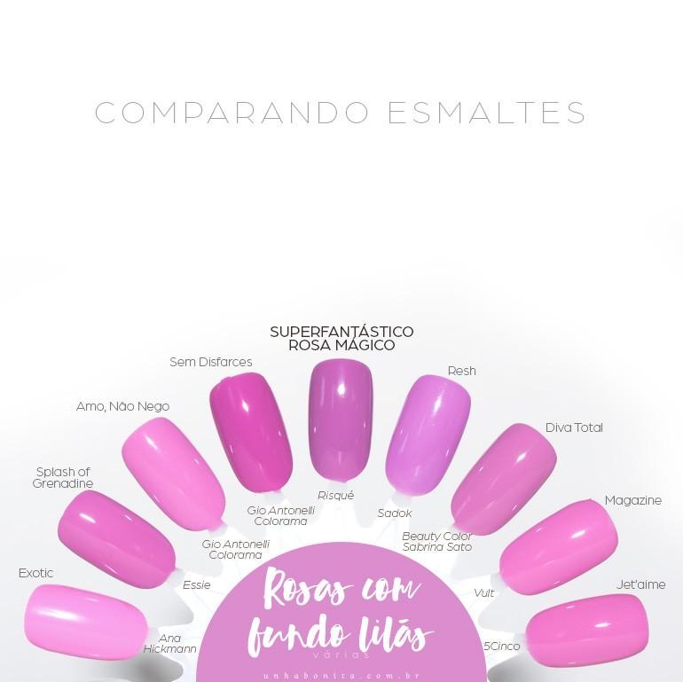 6comparacoes esmaltes superfantastico rosa magico sem disfarces gio antonelli
