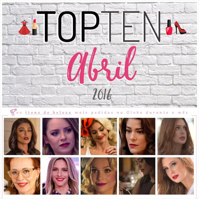 3dd975777299b Top Ten   abril 2016 – os esmaltes, batons, figurinos e acessórios mais  pedidos na Globo!
