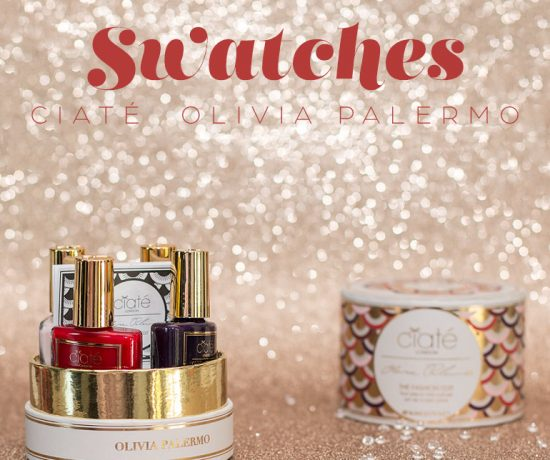 ciate-olivia-palermo-swatches